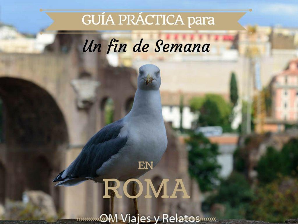 Roma-qué ver-en-un-fin-de-semana-guía-práctica