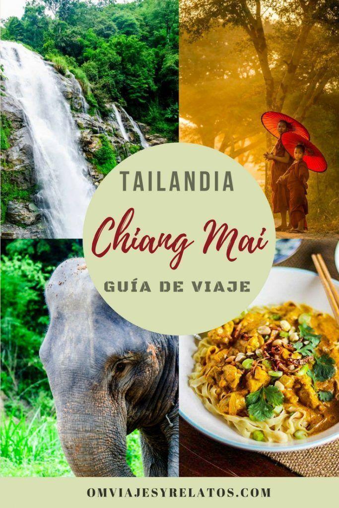 Chiang Mai: guía de viaje