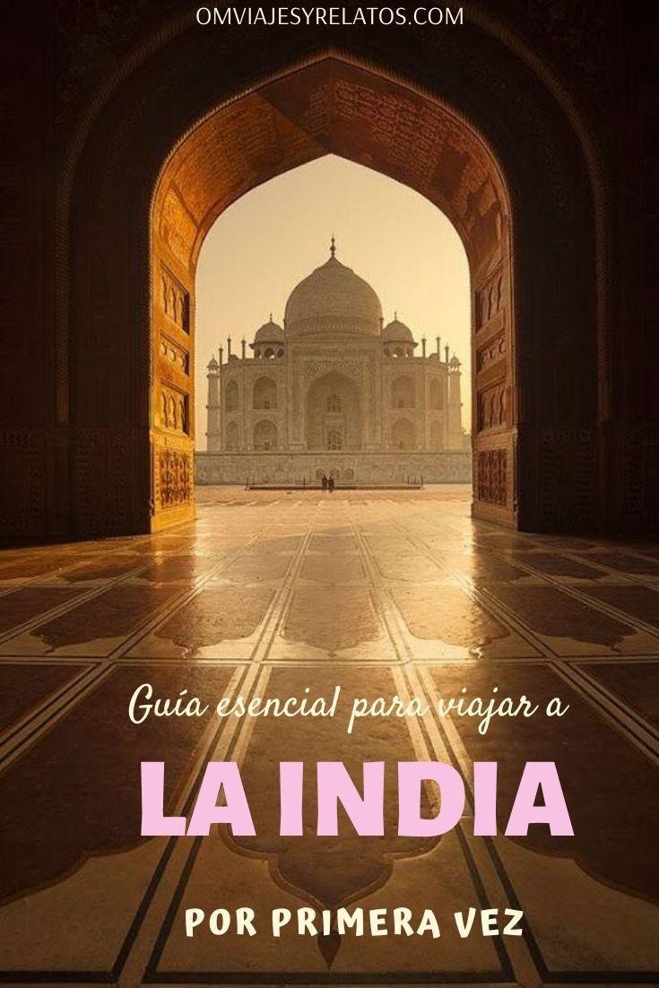 VIAJAR A INDIA: CONSEJOS Y RECOMENDACIONES