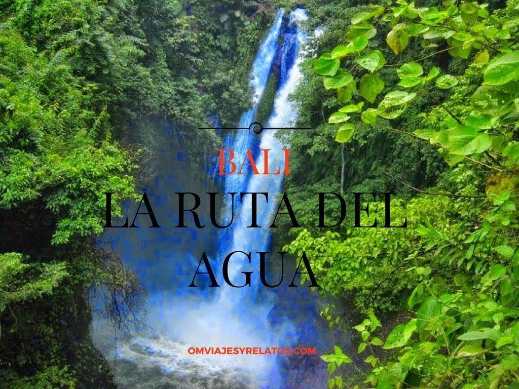 Bali-la-ruta-del-agua