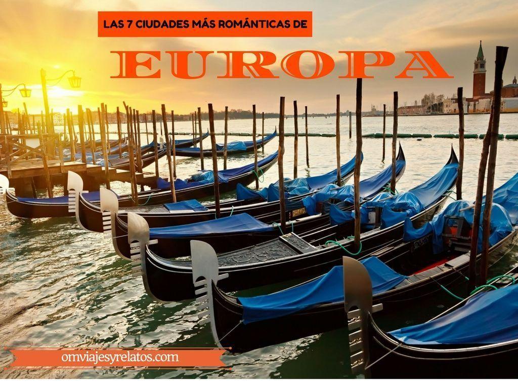 Las 7 ciudades más románticas de Europa
