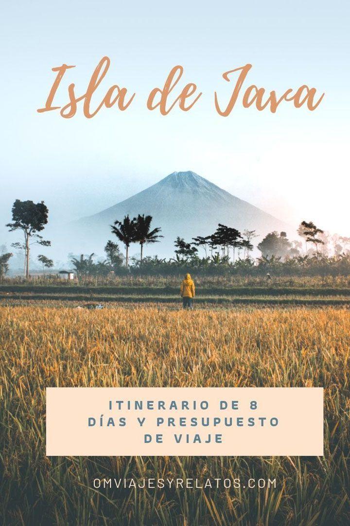 ITINERARIO Y PRESUPUESTO PARA VIAJAR A LA ISLA DE JAVA