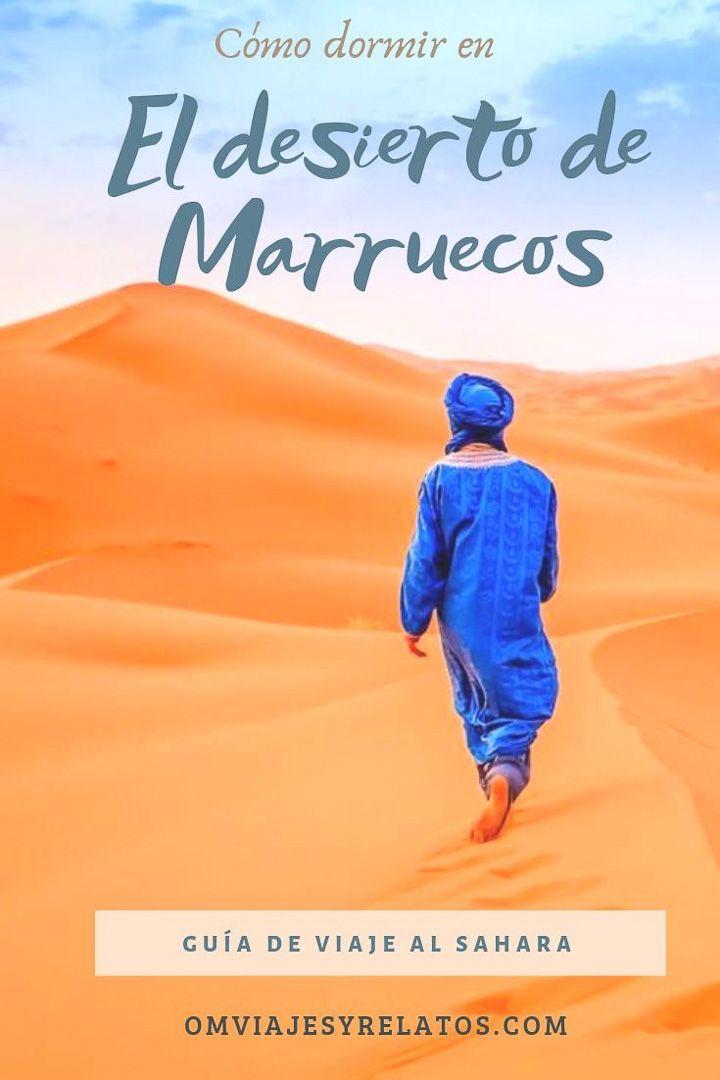 CÓMO DORMIR EN EL DESIERTO DEL SAHARA EN MARRUECOS