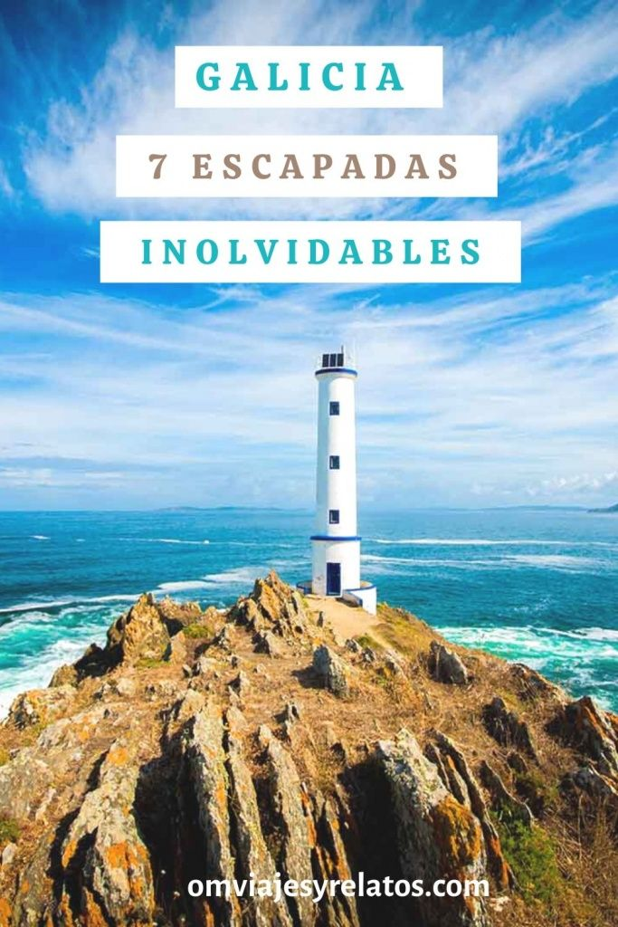 7 ESCAPADAS A GALICIA INOLVIDABLES