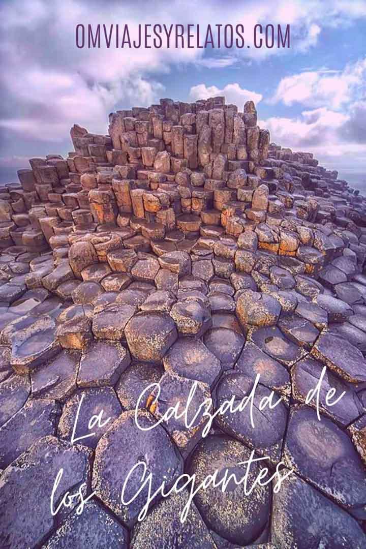 CALZADA DE LOS GIGANTES EN IRLANDA