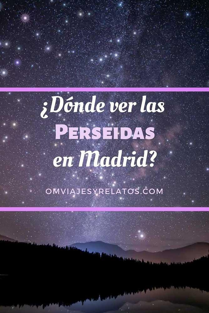 VER LAS PERSEIDAS EN MADRID