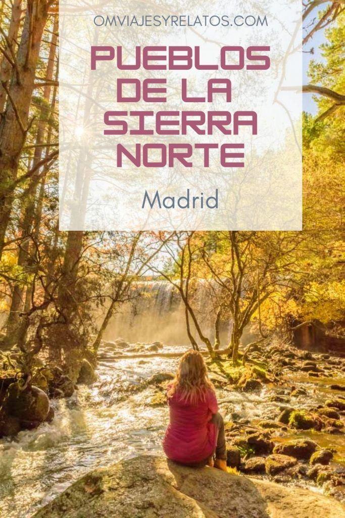 PUEBLOS DE LA SIERRA NORTE DE MADRID