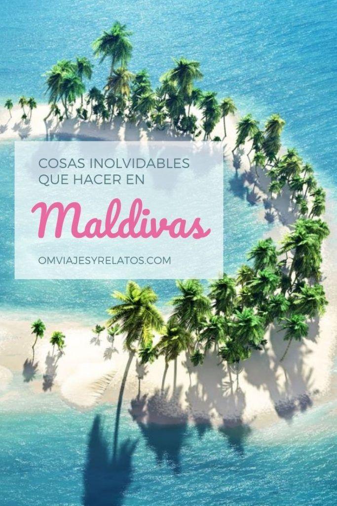 COSAS QUE HACER EN MALDIVAS INOLVIDABLES