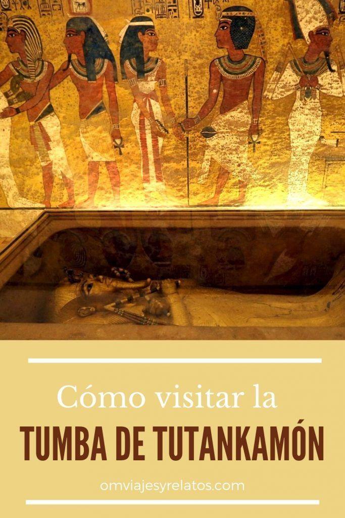 VISITAR LA TUMBA DE TUTANKAMON EN EGIPTO