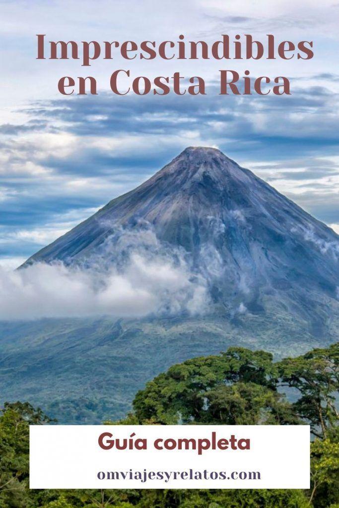 LUGARES QUE VISITAR EN COSTA RICA IMPRESCINDIBLES