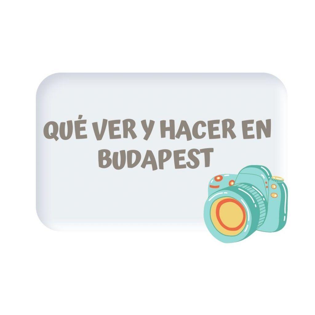 QUE-VER-Y-HACER-EN-BUDAPEST